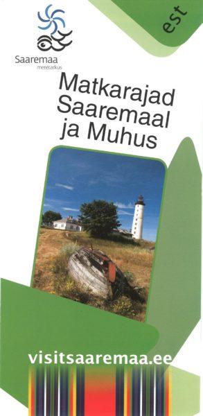 """Flaieri """"Matkarajad Saaremaal ja Muhus"""" kaanefoto"""