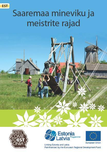 Flaieri Saaremaa mineviku ja meistrite rajad kaanefoto