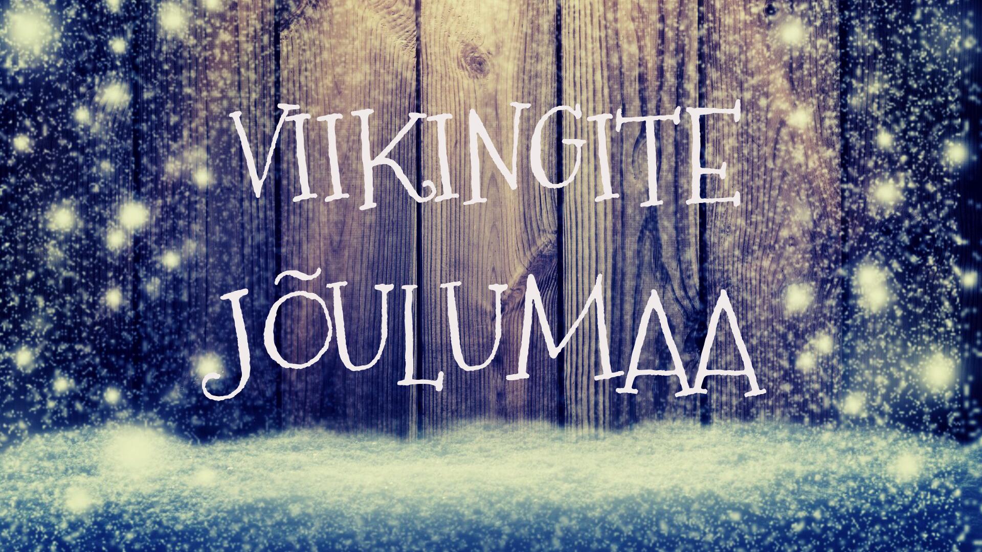 Viikingite jõulumaa Asva külas Saaremaal