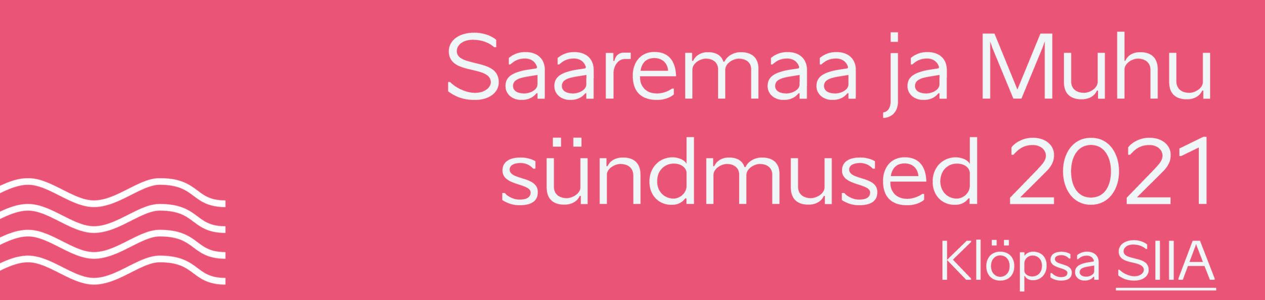 Saaremaa sündmused 2021